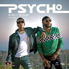 Download music: Kcee Ft. Wizkid – Psycho