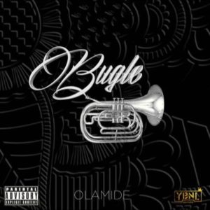 Download music: Olamide – Bugle